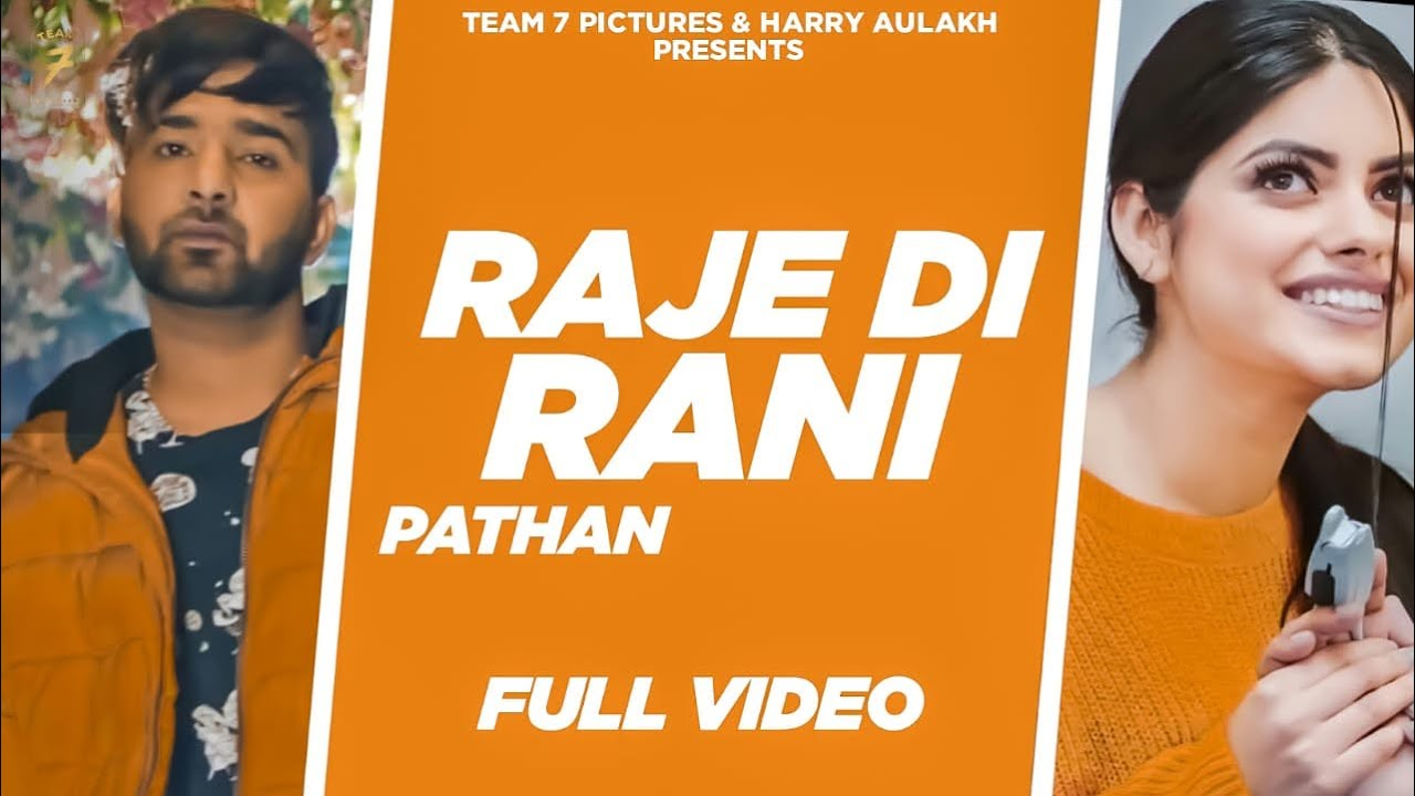 Latest Punjabi Songs 2020 | RAJE DI RANI - Pathan | Maxx Muzic | New Punjabi Song 2020 | Team 7