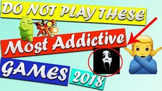 Top 6 Most Addictive Games On Android 2018 (JUNE) | Best Games