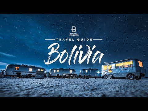 The Bolivia Travel Guide