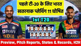 India Vs Sri Lanka 1st T20 Match 2021 Playing 11, Preview, Pitch Reports, States & Records, H2H