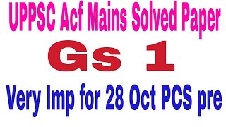 UPPSC ACF Mains GS 1 Solved Paper..