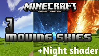 3 MOVING CUBEMAPS FOR MCPE!+Night Shader