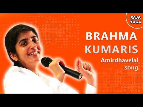 Brahma Kumaris Amrita Vela Song in Tamil - Listen @ 03:30 AM