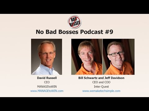 No Bad Bosses #9 - Bill Schwartz and Jeff Davidson