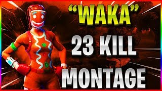 """WAKA"" 23 KILL WIN! MONTAGE FORTNITE ! #Fortnite #FortniteMontage #VBUCKS #FortniteEdit #Fortnite"