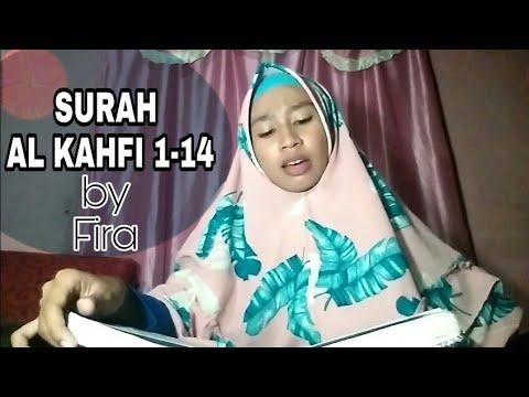 Surah- Al Kahfi ayat 1-14 By Fira asira
