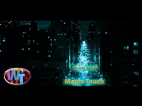 Wesley Torres - Magic Touch [FREE DOWNLOAD]