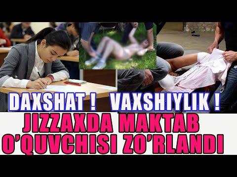 DAXSHAT JIZZAXDA MAKTAB O'QUVCHISINI ZO'RLAB...XOJATXONAGA TASHLAB YUBORDI..