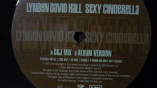 Lynden David Hall Sexy Cinderella C J Remix.mp3