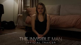 The Invisible Man - Official Trailer [HD] Thumb