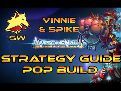 Awesome STRATS: Vinnie & Spike make people go POP |Guide| (V1.2)