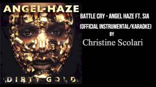 Battle Cry - Angel Haze ft. Sia (Instrumental/Karaoke) (Prod. Christine Scolari)
