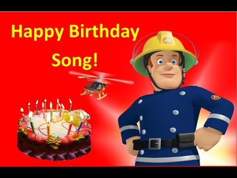 Fireman Sam Happy Birthday Song Usa Uk Youtube