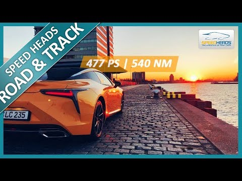 Lexus LC 500 Test (477 PS) - Fahrbericht - Review - Speed He