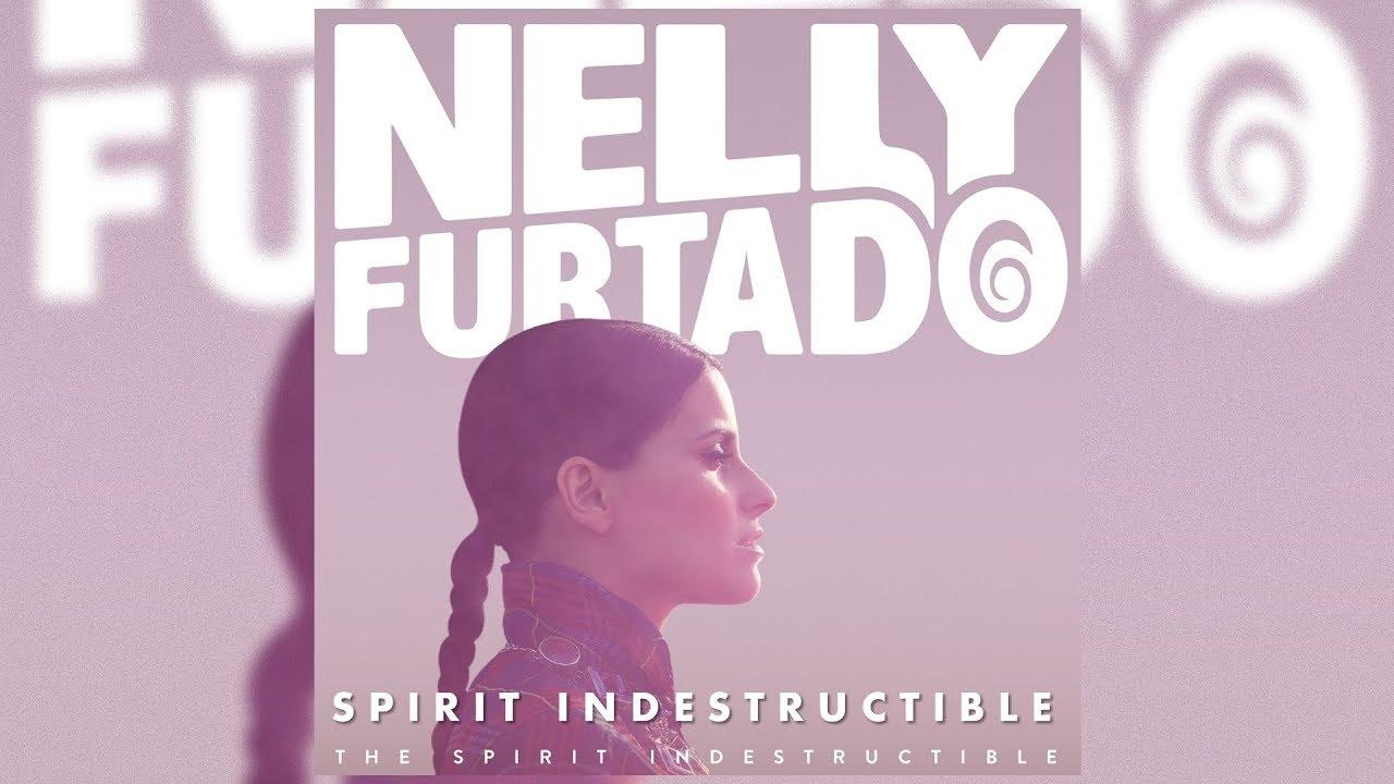 nelly furtado spirit indestructible