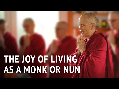 The joy of living as a monk or nun