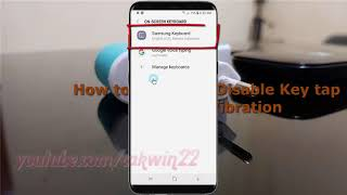 Android Nougat : How to Enable or Disable Key tap feedback Vibration in Samsung Galaxy S8 or S8+