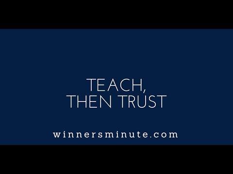 Teach, Then Trust | The Winner's Minute With Mac Hammond