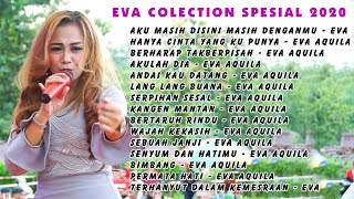Download lagu LAGU LAGU DARI EVA AQUILA PALING ENAK EVA COLECTION SPESIAL 2020