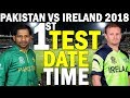 Pakistan Vs Ireland 1st Test Match Date & Time | Pak vs Ire 1st test match
