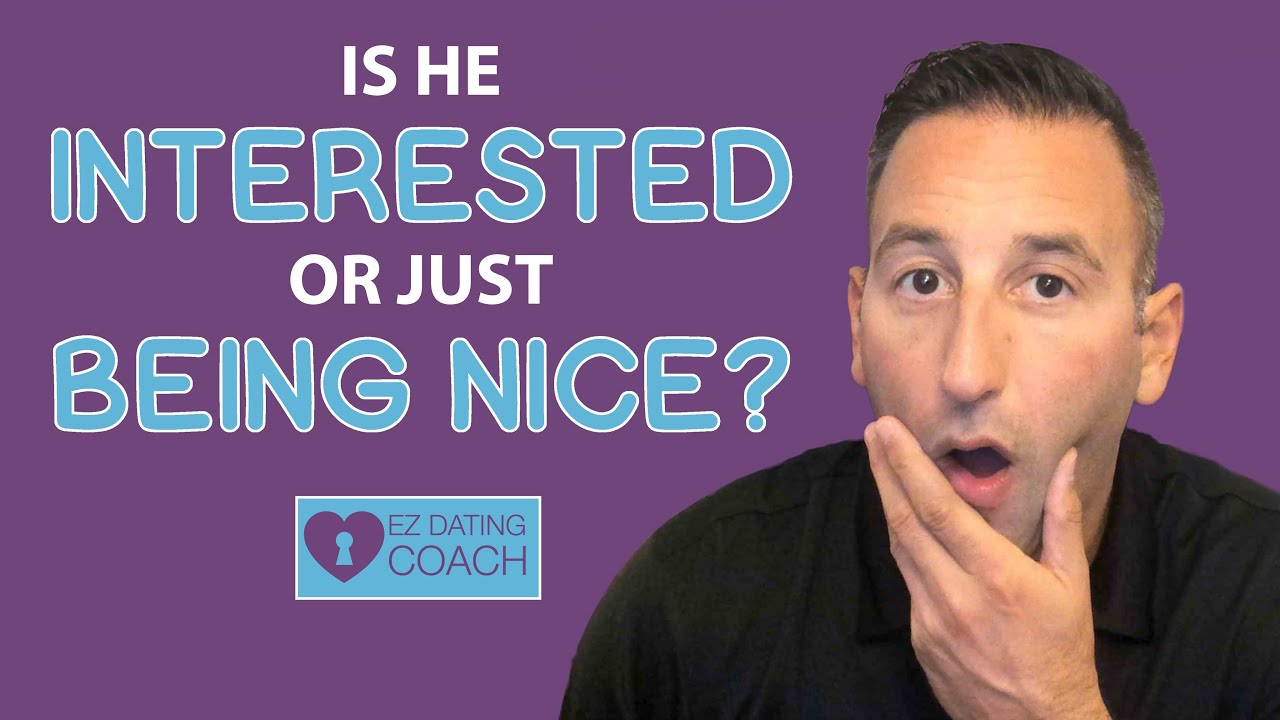 Is He Interested or Just Being Nice (7 Obvious Signs)