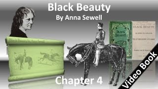 Chapter 04 - Black Beauty by Anna Sewell