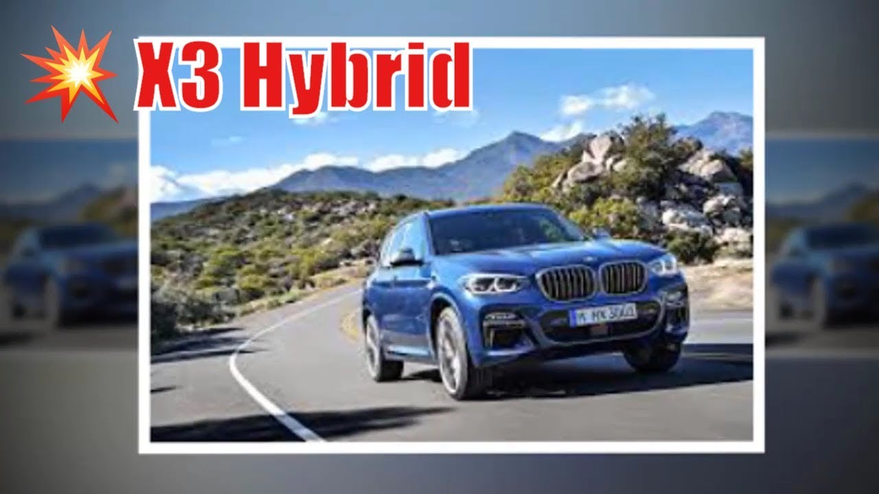 2020 Bmw X3 Hybrid Release Date Mpg New Cars