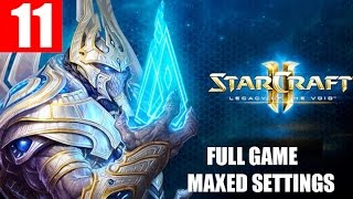 StarCraft 2 Legacy of the Void Walkthrough Part 11 Full Campaign HD Ultra Gameplay