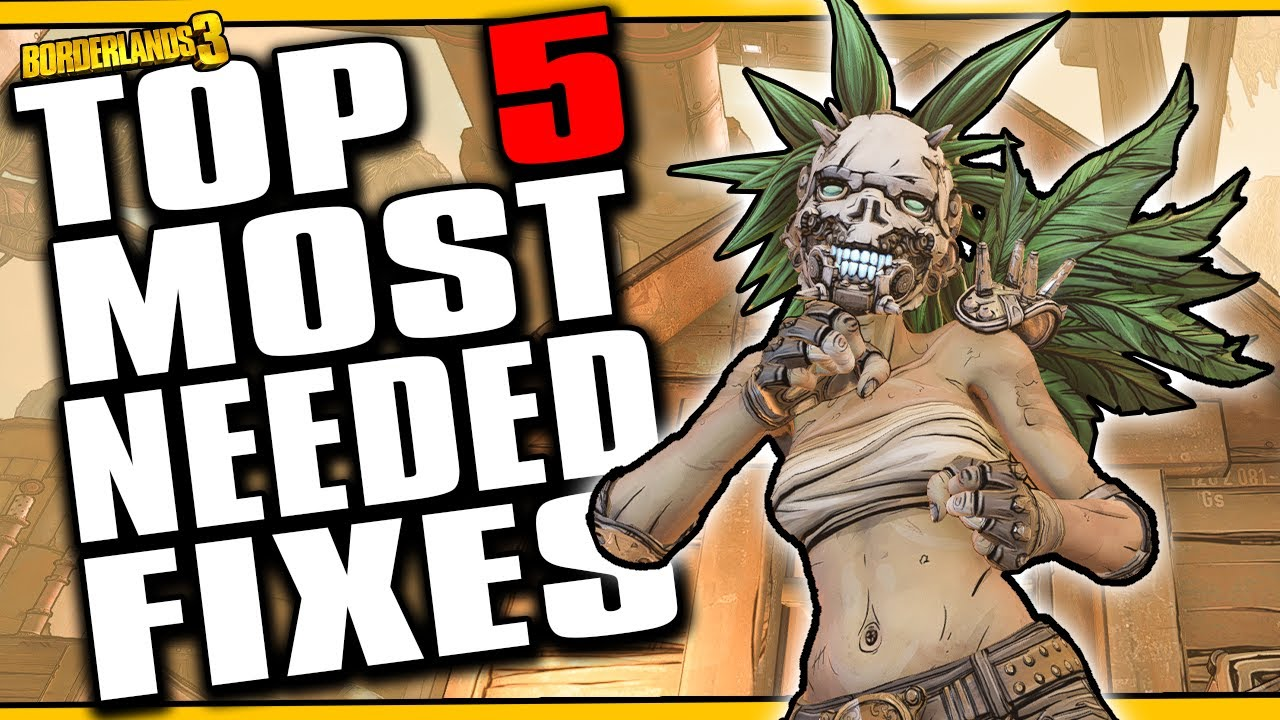 TOP 5 MOST NEEDED FIXES [Borderlands 3] thumbnail