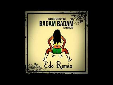 Hardwell & Henry Fong feat Mr. Vegas - Badam (Edo Remix)