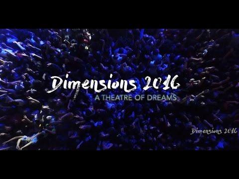 Dimensions | Aftermovie 2016 | A Theatre of Dreams