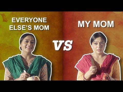 ScoopWhoop: Everyone Else's Mom VS My Mom