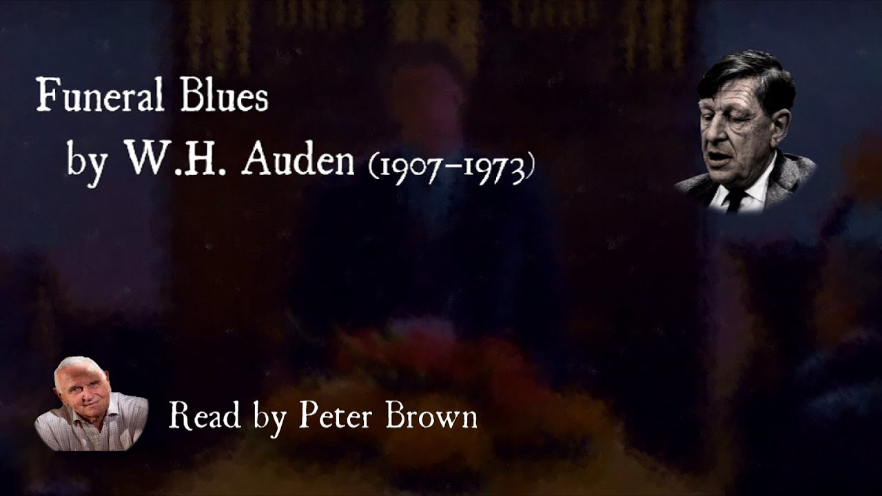 Funeral Blues By WH Auden