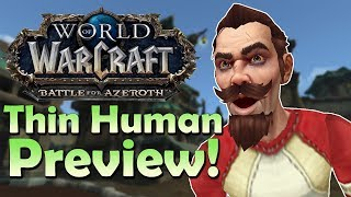 THIN Kul'tiran Human Preview - Customisation/Transmog/Animations/Speculation | Battle for Azeroth