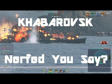 Khabarovsk - Nerfed You Say? [246k damage]
