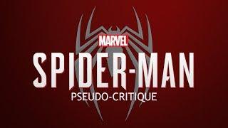Pseudo-Critique : Marvel's Spider-Man