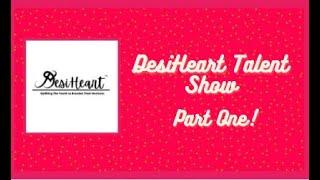 DesiHeart Virtual Talent show 2021 Part 1