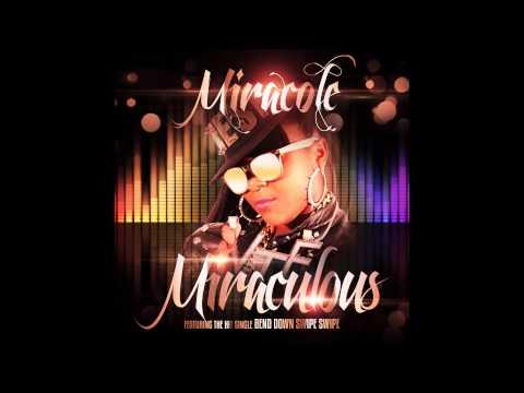 "Miracole ""Bend Down Swipe"" Song Giveaway...Enjoy!"