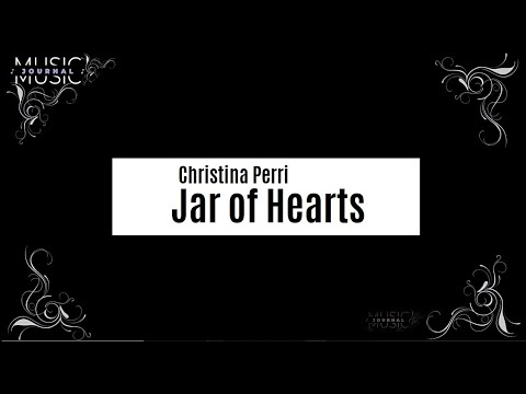 jar-of-hearts---christina-perri-|-lyrics-♫