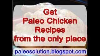 Paleo Chicken Recipes - Paleo Recipe Book