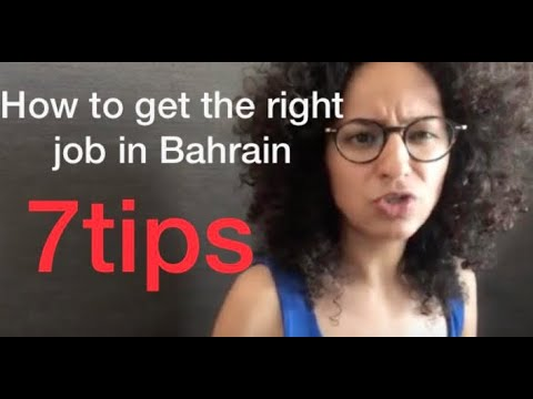 How To Find The Right Job In Bahrain 🇧🇭 - 7 Tips