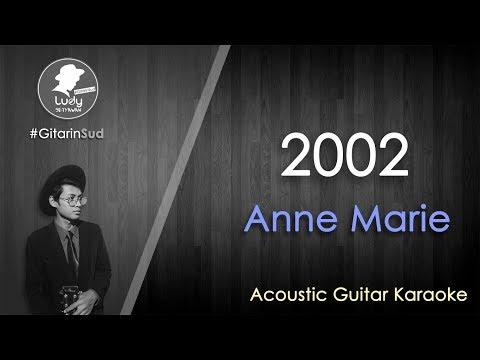 Anne-Marie - 2002 (GitarinSud Acoustic Guitar Instrumental Karaoke) with Lyrics
