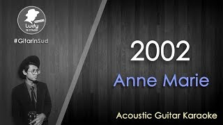 Anne-Marie 2002 GitarinSud Acoustic Guitar Instrumental Karaoke with Lyrics.mp3