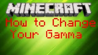 Minecraft Tutorial - How to Change Your Gamma For More Brightness