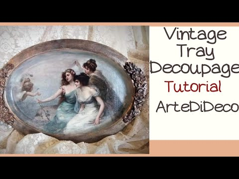 DIY  Decoupage! Vintage δίσκος!  Vintage Tray!  Bandeja Vintage!