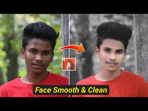 How to Smooth and Clean Your Face 🔥 | Face Smooth and White Tutorial - SK EDITZ