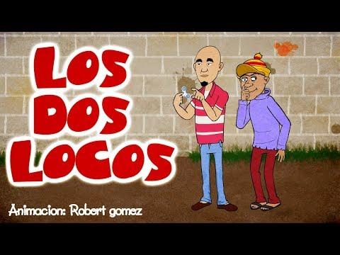 Los Dos Locos