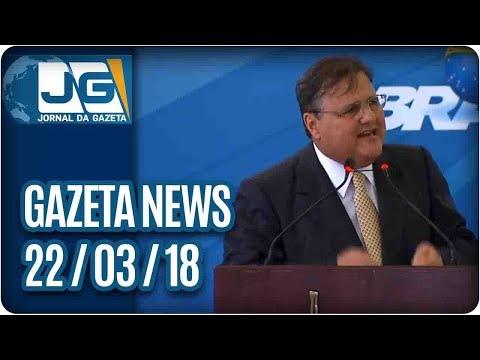 Gazeta News - 22/03/2018