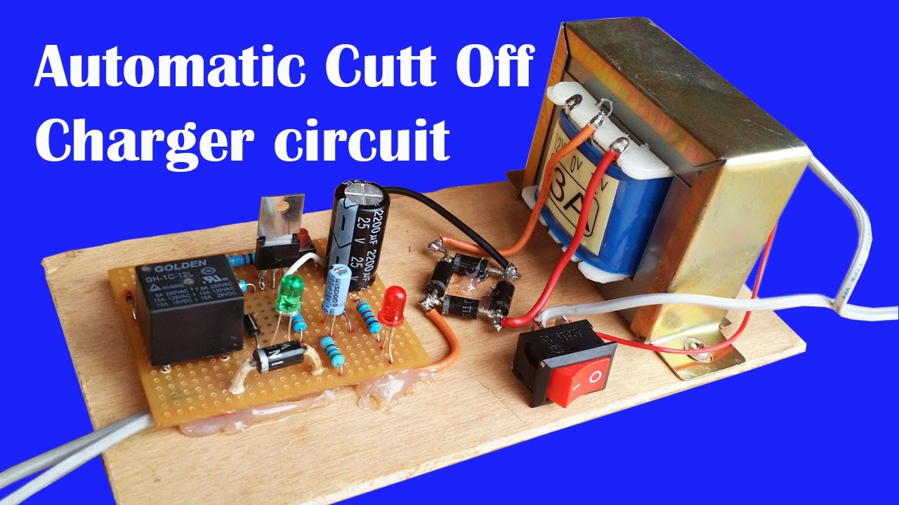 how to make automatic cut off battery charger circuit 12v under 10ah [ 1280 x 720 Pixel ]