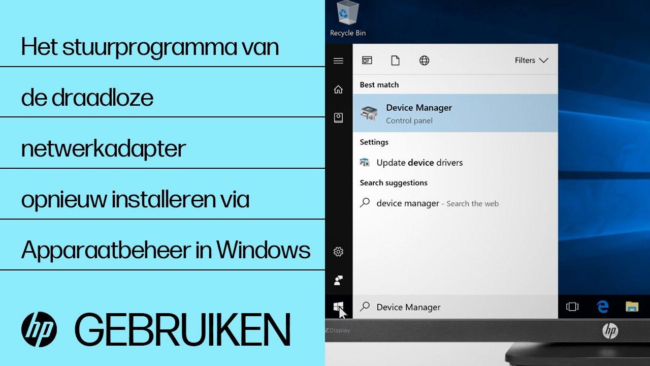 Het stuurprogramma van de draadloze netwerkadapter opnieuw installeren via  Apparaatbeheer in Windows